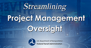 D O T - F T A - Streamlining Project Management Oversight